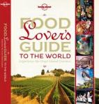 Food Lover's Guide to the World (Latin American chapters)