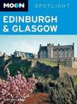 Moon Spotlight Edinburgh & Glasgow (First Edition)